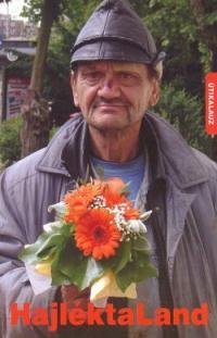 HAJLÉKTALAND -Útikalaúz (2010.)