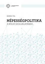 Népességpolitika a közjó szolgálatában _ DEMÉNY PÁL