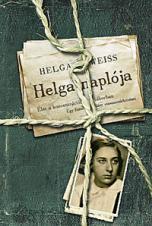 Helga naplója - Élet a koncentrációs táborban - Helga Weiss